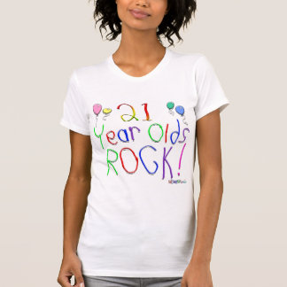 21 Year Olds Rock ! T-shirts
