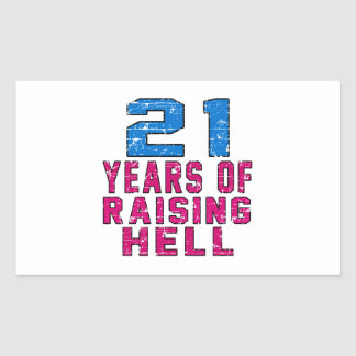 21 Years of raising hell Rectangle Stickers