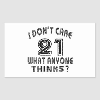 21don't care birthday designs rectangular sticker
