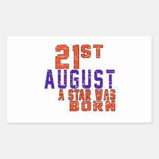 21st August a star was born Rectangular Sticker