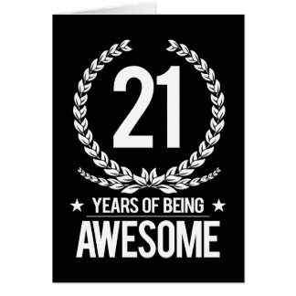 21st Birthday (21 Years Of Being Awesome) Greeting Card