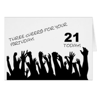 21st Birthday card with cheering waving crowds.