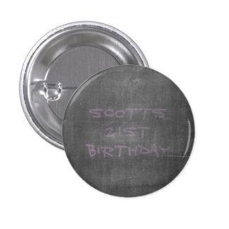 21st Birthday Chalkboard - Its Real Chalk 3 Cm Round Badge
