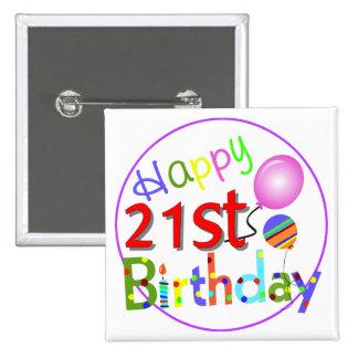 21st birthday greetings 15 cm square badge