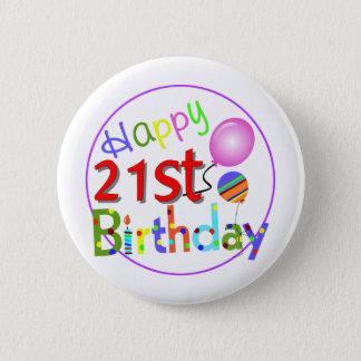 21st birthday greetings 6 cm round badge