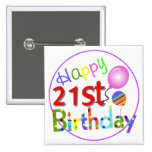 21st birthday greetings pinback buttons