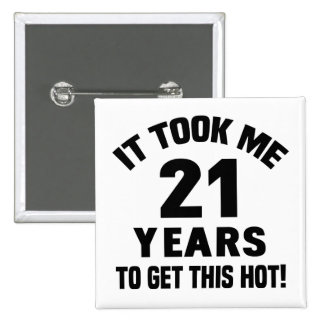 21st Birthday Humor 15 Cm Square Badge