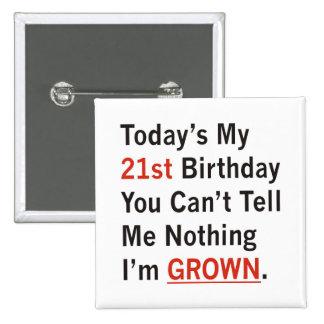 21st Birthday I'm Grown 15 Cm Square Badge