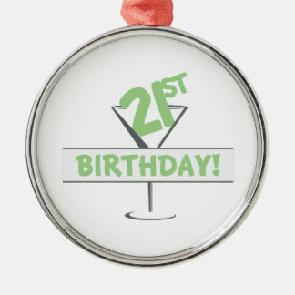 21st Birthday! Metal Ornament