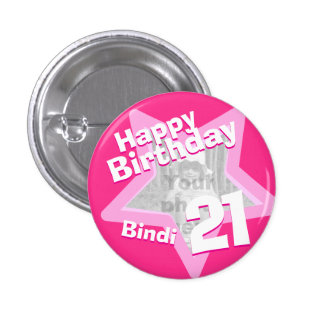 21st Birthday photo fun hot pink button/badge 3 Cm Round Badge