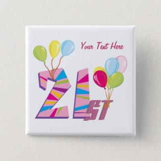 21st Birthday (Pink) Customizable 15 Cm Square Badge