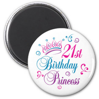 21st Birthday Princess Refrigerator Magnet