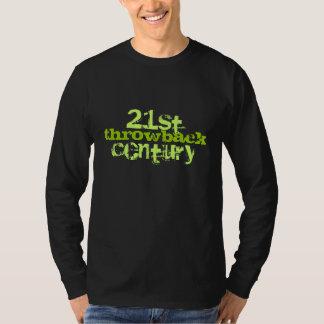 21st Century throwback T-Shirt