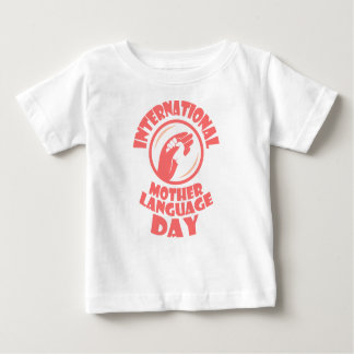 21st February - International Mother Language Day Baby T-Shirt
