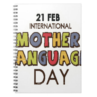 21st February - International Mother Language Day Notebook