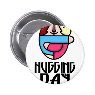 21st  January - Hugging Day - Appreciation Day 6 Cm Round Badge