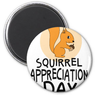 21st January - Squirrel Appreciation Day Magnet