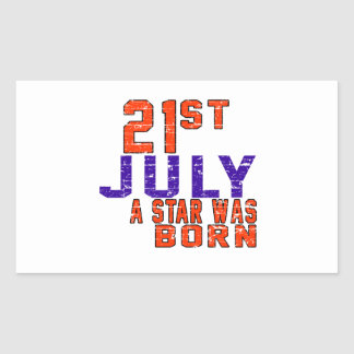 21st July a star was born Rectangular Stickers