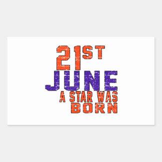 21st June a star was born Rectangular Sticker
