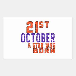 21st October a star was born Rectangular Sticker