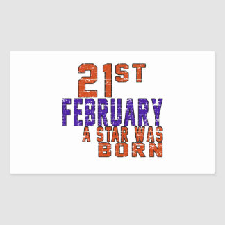21th February a star was born Stickers
