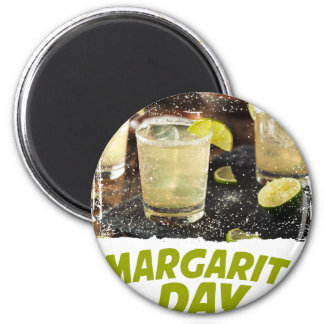 22nd February - Margarita Day 6 Cm Round Magnet