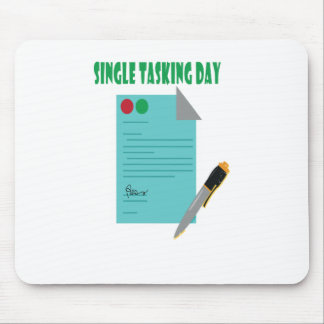 22nd February - Single Tasking Day Mouse Pad