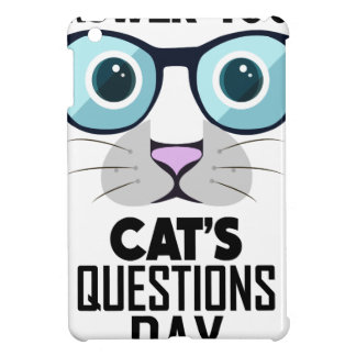 22nd January - Answer Your Cat's Questions Day iPad Mini Case