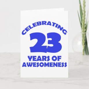 23 YEARS OLD BIRTHDAY DESIGNS CARD