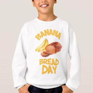 23rd February - Banana Bread Day Sweatshirt