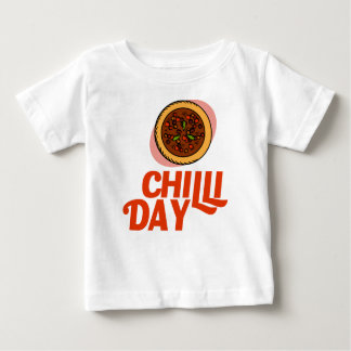23rd February - Chilli Day - Appreciation Day Baby T-Shirt