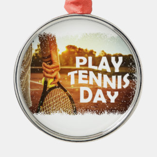 23rd February - Play Tennis Day Metal Ornament