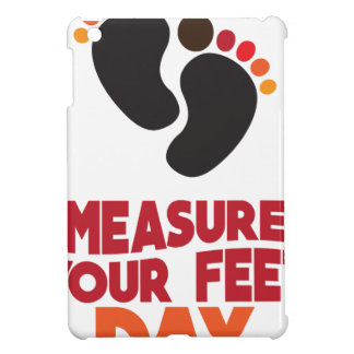 23rd January - Measure Your Feet Day Case For The iPad Mini