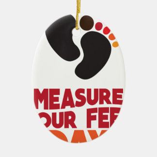 23rd January - Measure Your Feet Day Ceramic Ornament
