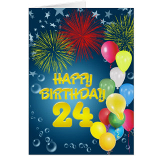 24th Birthday card with fireworks and balloons