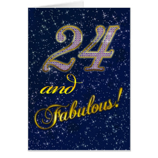 24th birthday for someone Fabulous Card