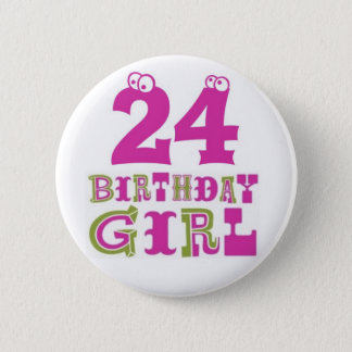 24th Birthday Girl Button Badge