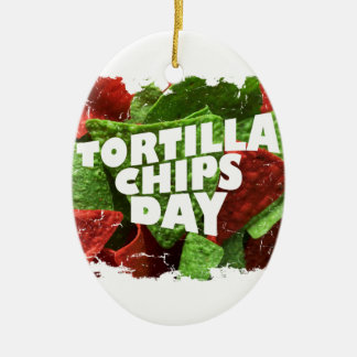 24th February - Tortilla Chip Day Ceramic Ornament