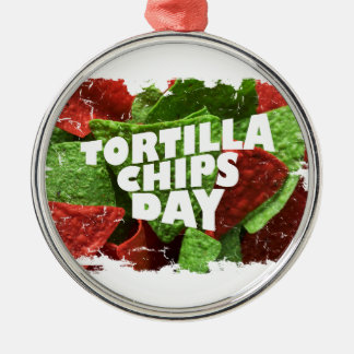 24th February - Tortilla Chip Day Metal Ornament