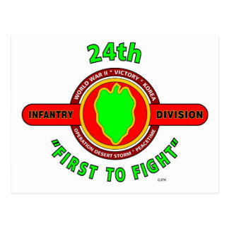 """24TH INFANTRY DIVISION """"FIRST TO FIGHT"""" PRODUCTS POSTCARD"""