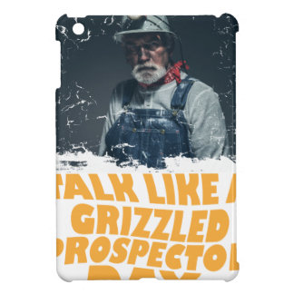 24th January - Talk Like A Grizzled Prospector Day iPad Mini Cover