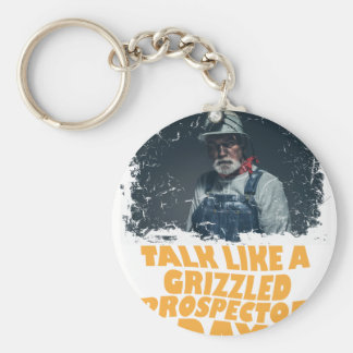 24th January - Talk Like A Grizzled Prospector Day Key Ring