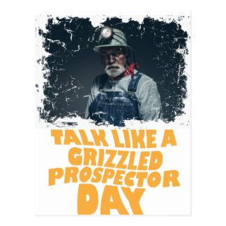 24th January - Talk Like A Grizzled Prospector Day Postcard