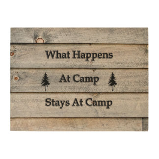 24x18 What happens at camp stays at camp Wood Wall Decor