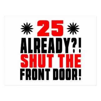 25 Already ?! Shut The Front Door!5 Postcard