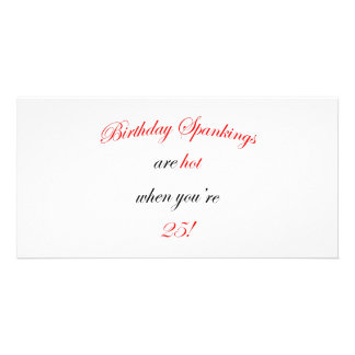25 Birthday Spanking Photo Card Template