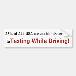 '25% of ALL USA car accidents are due ... sticker