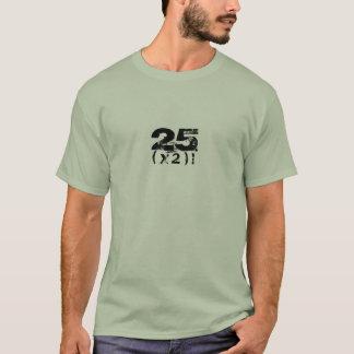 """"""" 25 ( x 2)! """"- mens Customizable Shirt"""