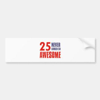 25 year  birthday designs bumper sticker