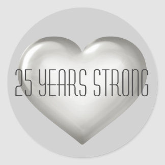25 Years Strong silver heart 25th anniversary Round Sticker
